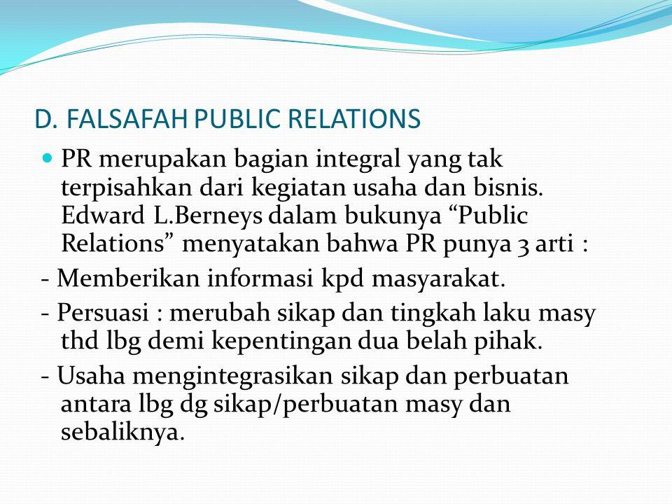 D. FALSAFAH PUBLIC RELATIONS