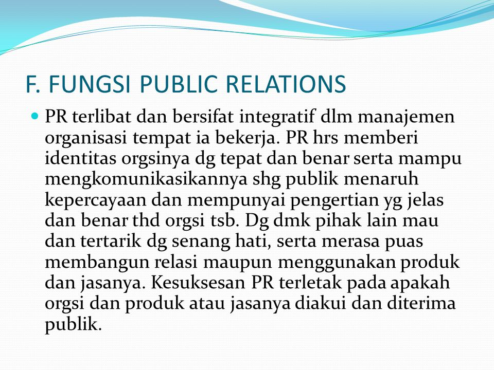 F. FUNGSI PUBLIC RELATIONS