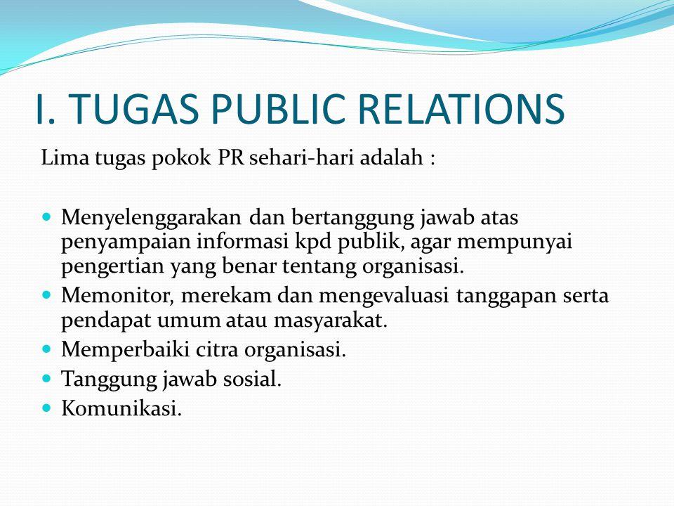 I. TUGAS PUBLIC RELATIONS