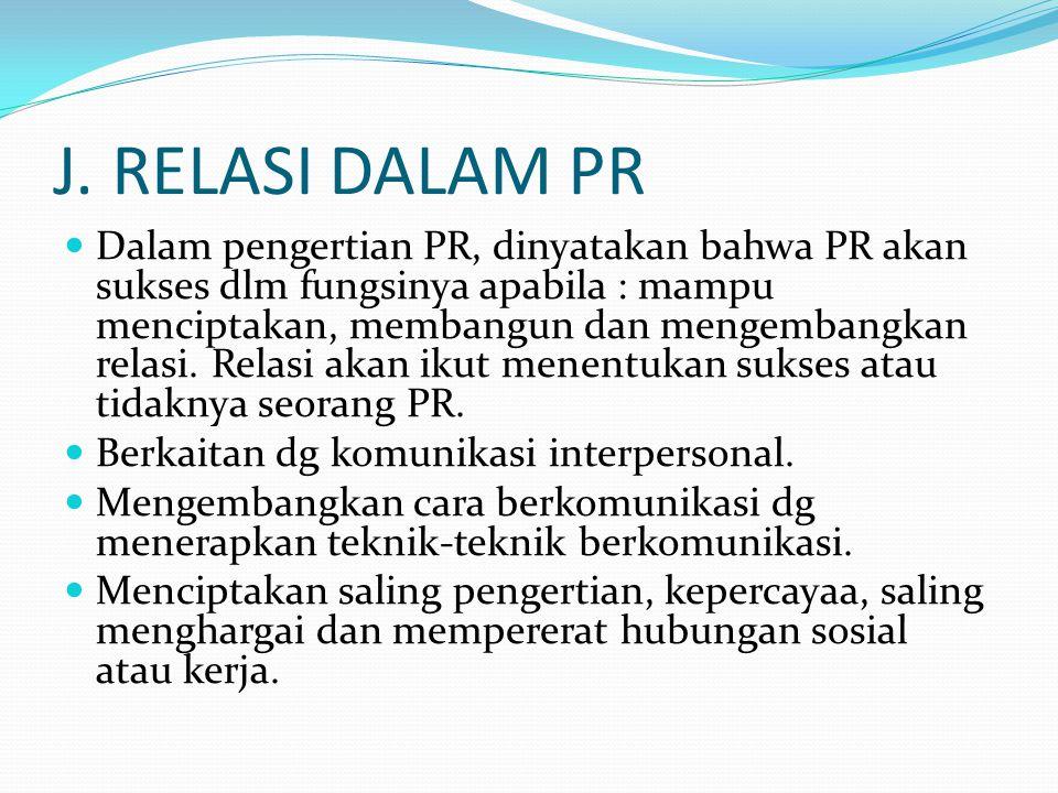 J. RELASI DALAM PR
