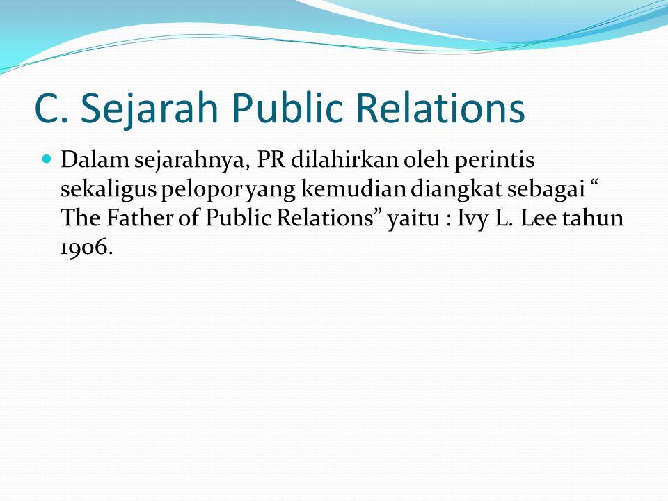 C. Sejarah Public Relations