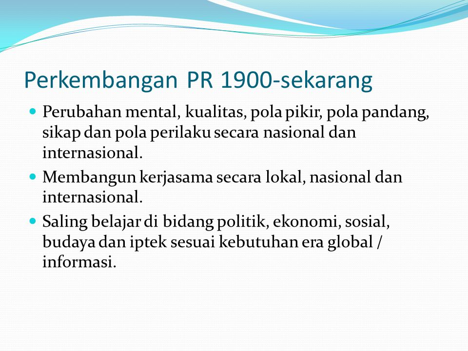 Perkembangan PR 1900-sekarang