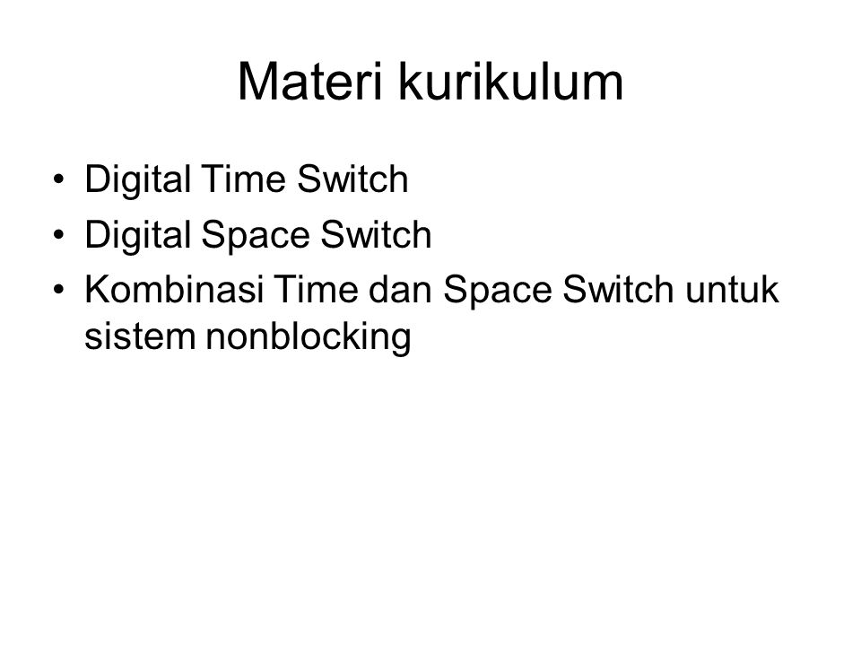 Materi kurikulum Digital Time Switch Digital Space Switch