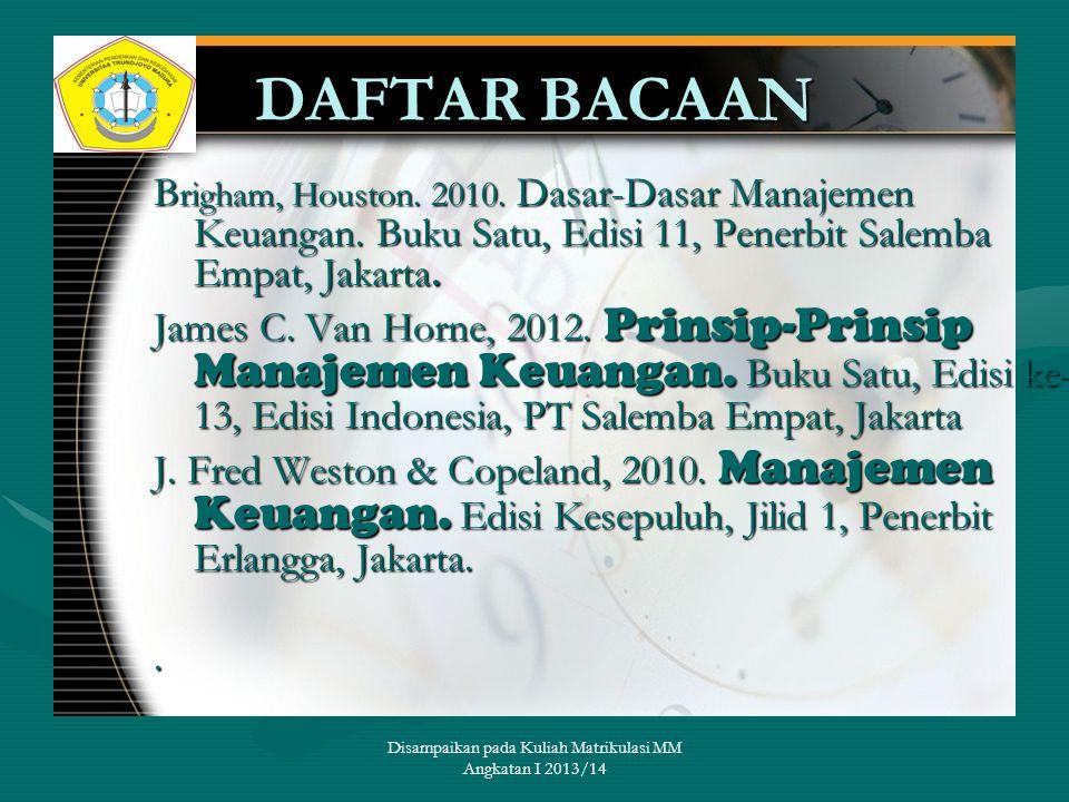Disampaikan pada Kuliah Matrikulasi MM Angkatan I 2013/14