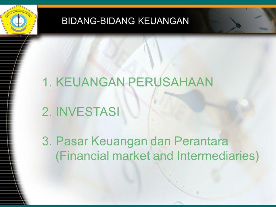 Pasar Keuangan dan Perantara (Financial market and Intermediaries)