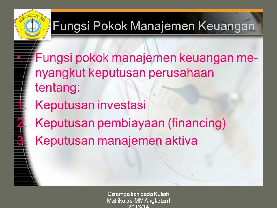 Fungsi Pokok Manajemen Keuangan