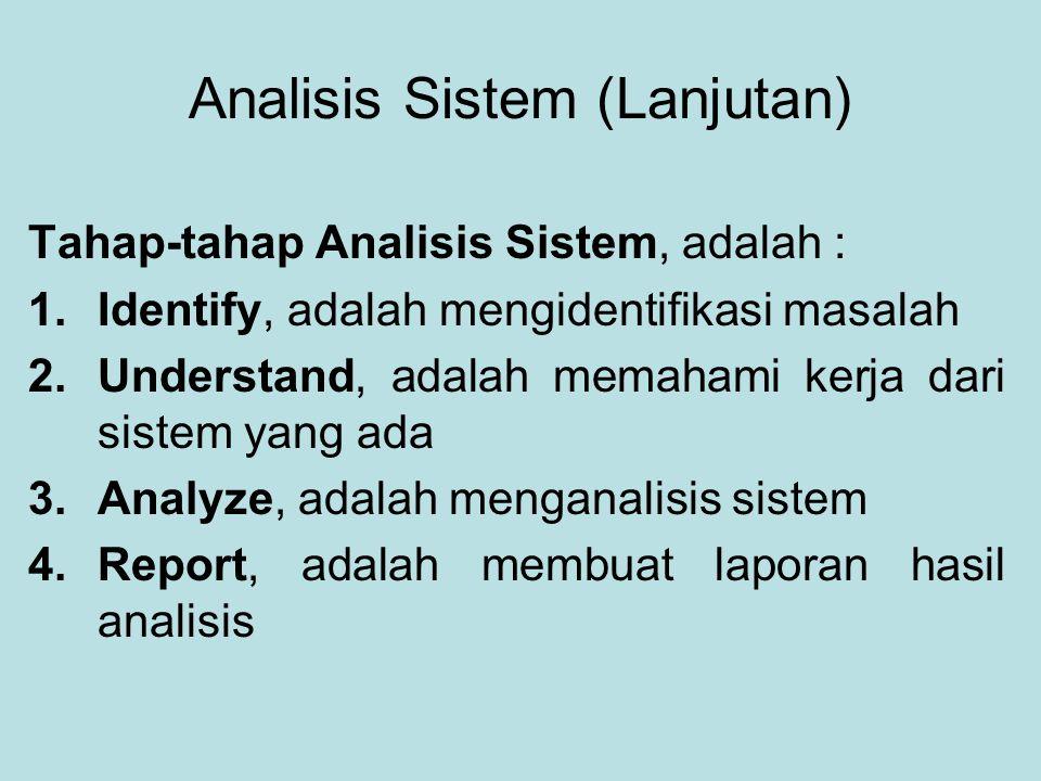 Analisis Sistem (Lanjutan)