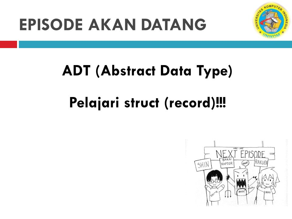 ADT (Abstract Data Type) Pelajari struct (record)!!!