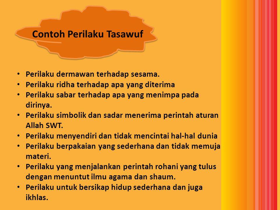 Contoh Perilaku Tasawuf