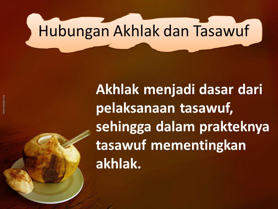 Hubungan Akhlak dan Tasawuf