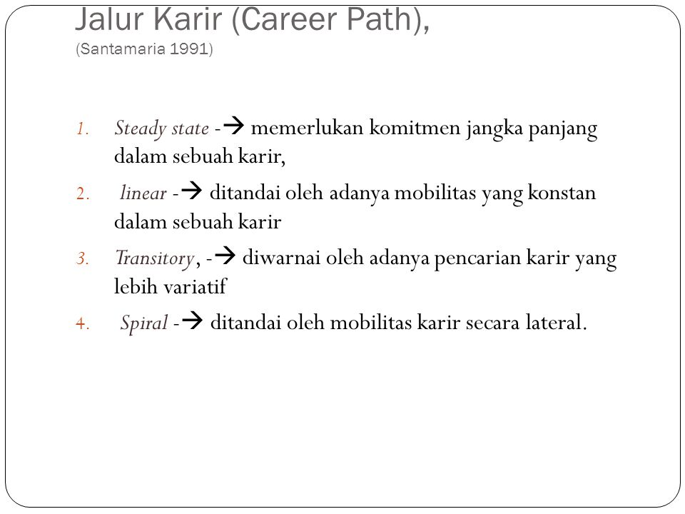 Jalur Karir (Career Path), (Santamaria 1991)