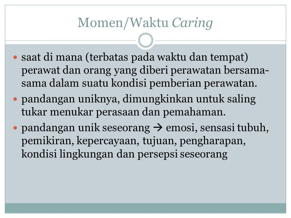 Momen/Waktu Caring