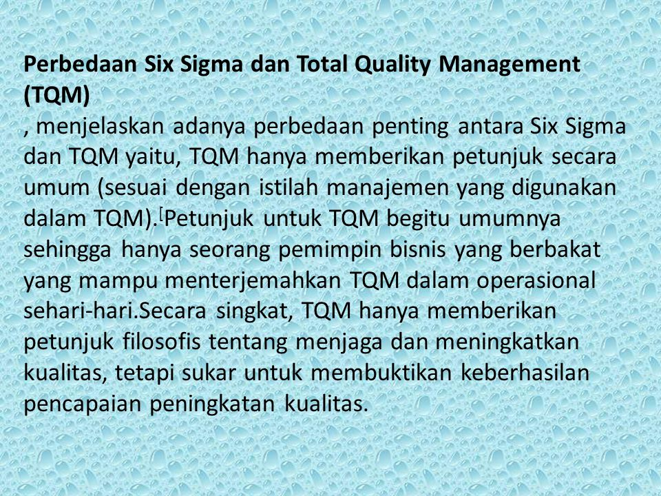 Perbedaan Six Sigma dan Total Quality Management (TQM)
