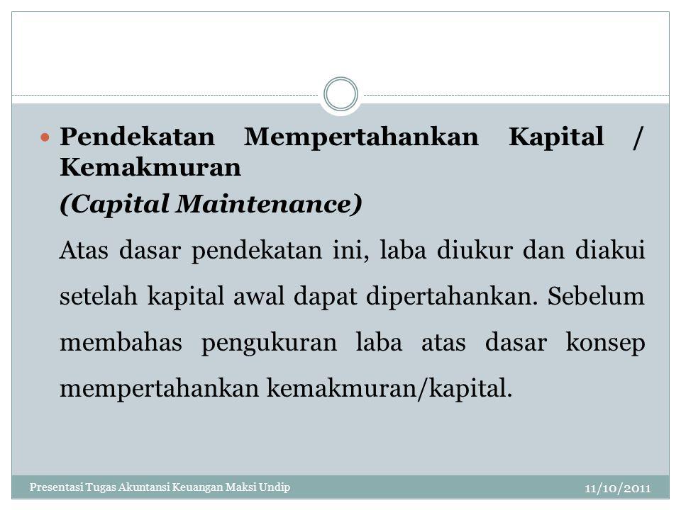Pendekatan Mempertahankan Kapital / Kemakmuran (Capital Maintenance)