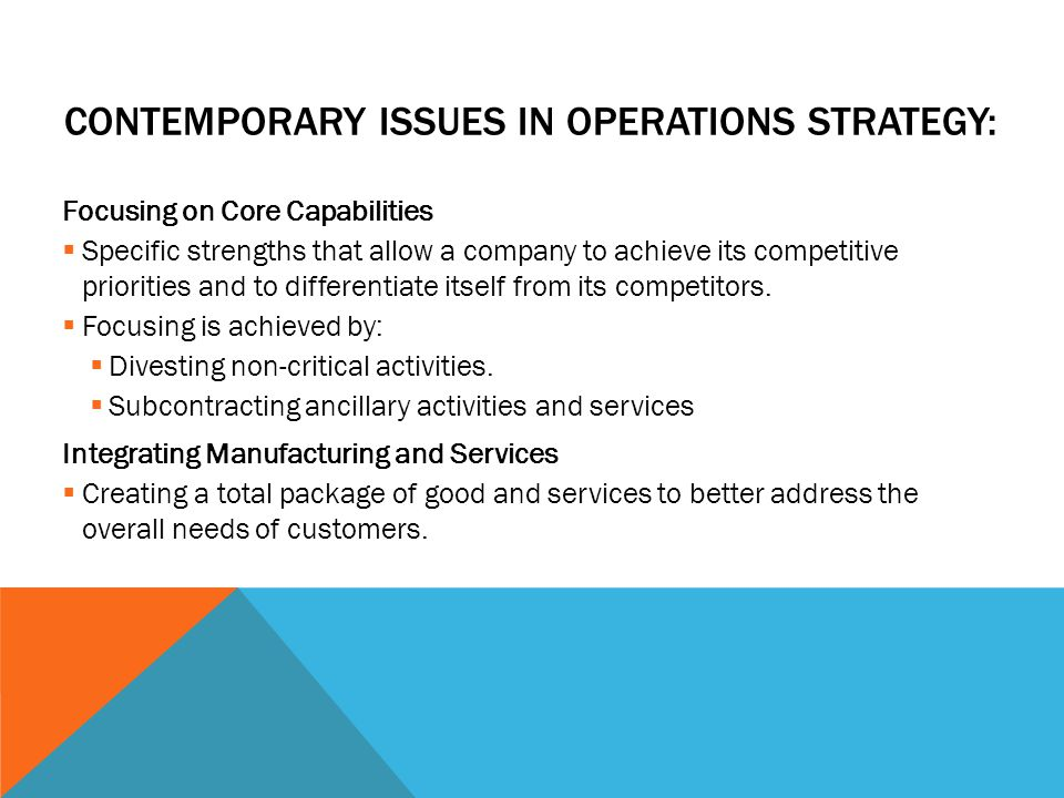 Contemporary Issues in Operations Strategy: