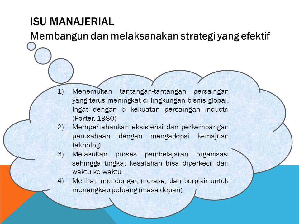 Isu Manajerial Membangun dan melaksanakan strategi yang efektif