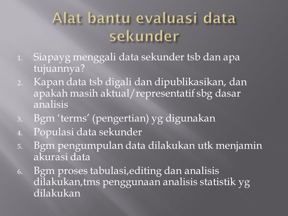 Alat bantu evaluasi data sekunder