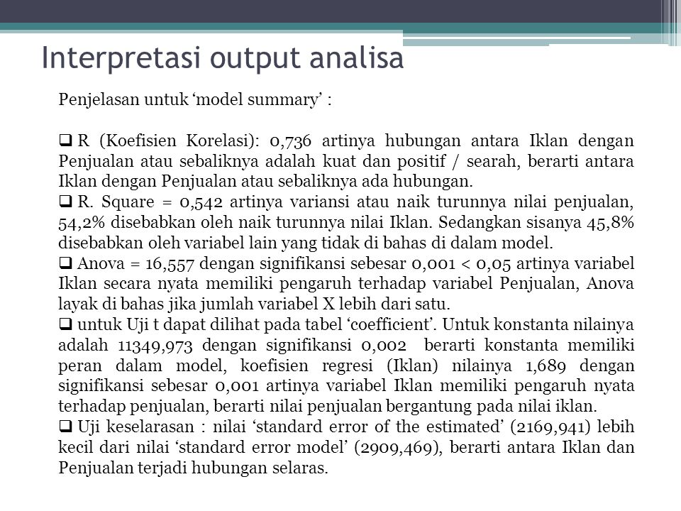 Interpretasi output analisa