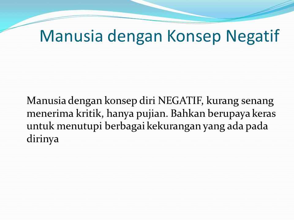 Manusia dengan Konsep Negatif