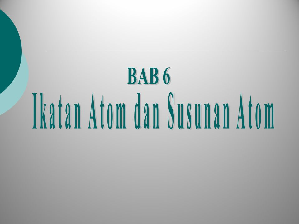 Ikatan Atom dan Susunan Atom