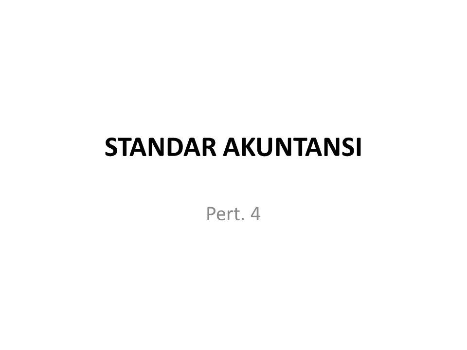 STANDAR AKUNTANSI Pert. 4