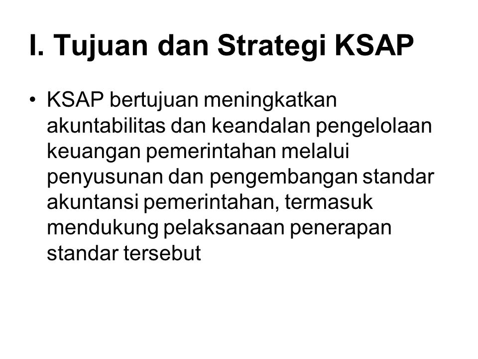 I. Tujuan dan Strategi KSAP
