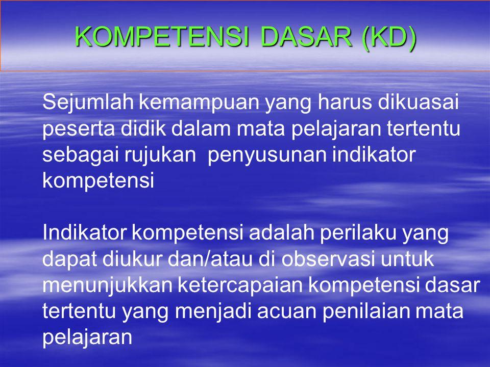 KOMPETENSI DASAR (KD)