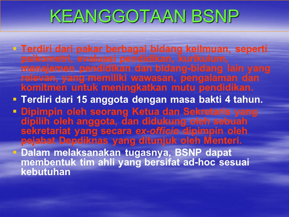 KEANGGOTAAN BSNP