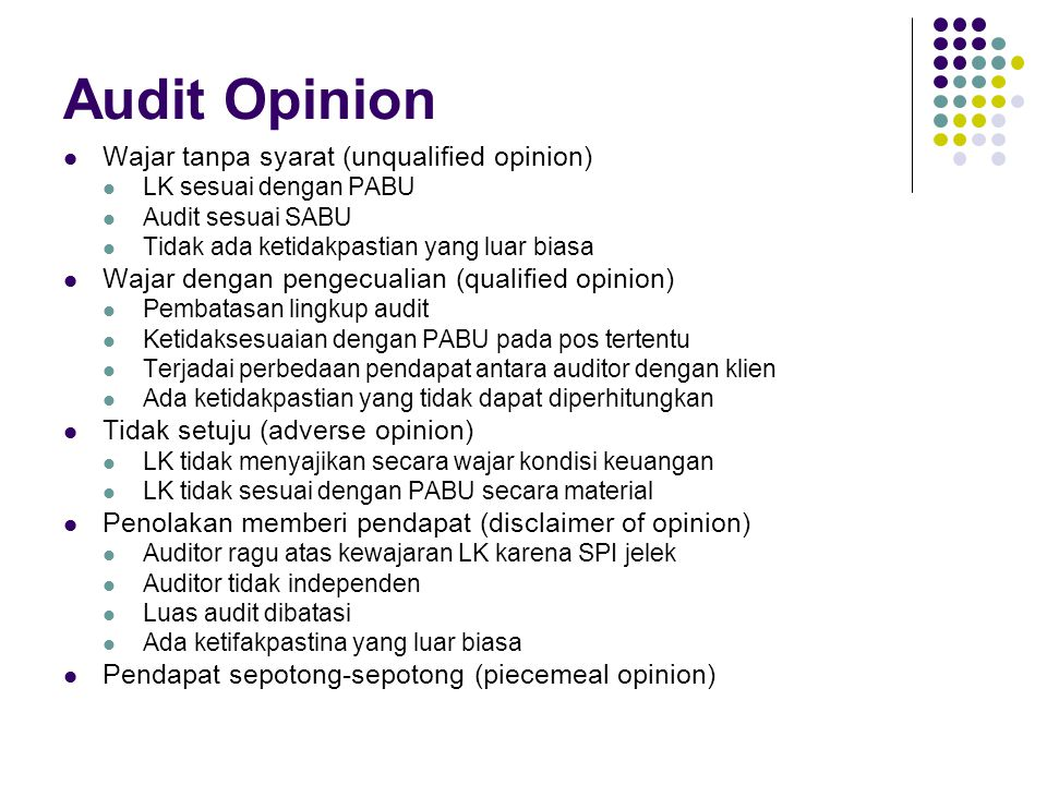 Audit Opinion Wajar tanpa syarat (unqualified opinion)