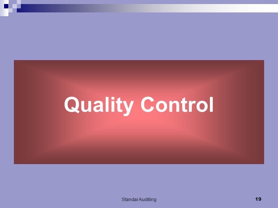 Quality Control Standar Auditing