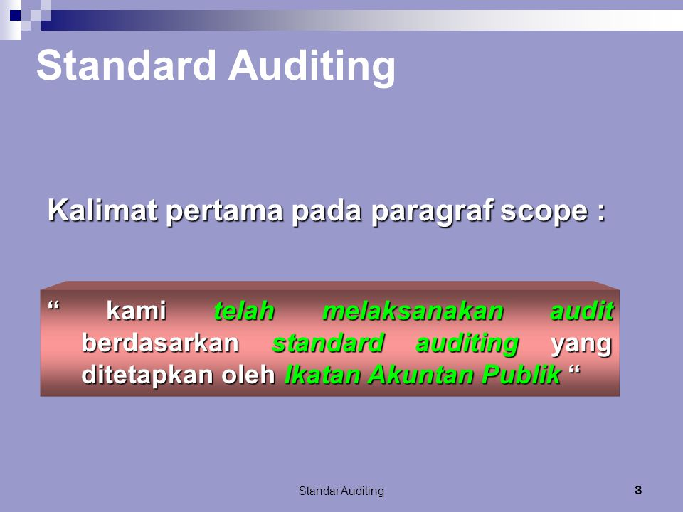 Standard Auditing Kalimat pertama pada paragraf scope :
