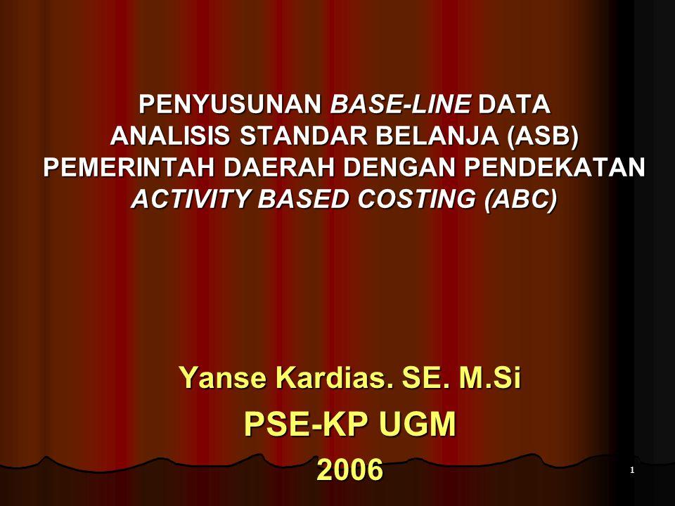 Yanse Kardias. SE. M.Si PSE-KP UGM 2006