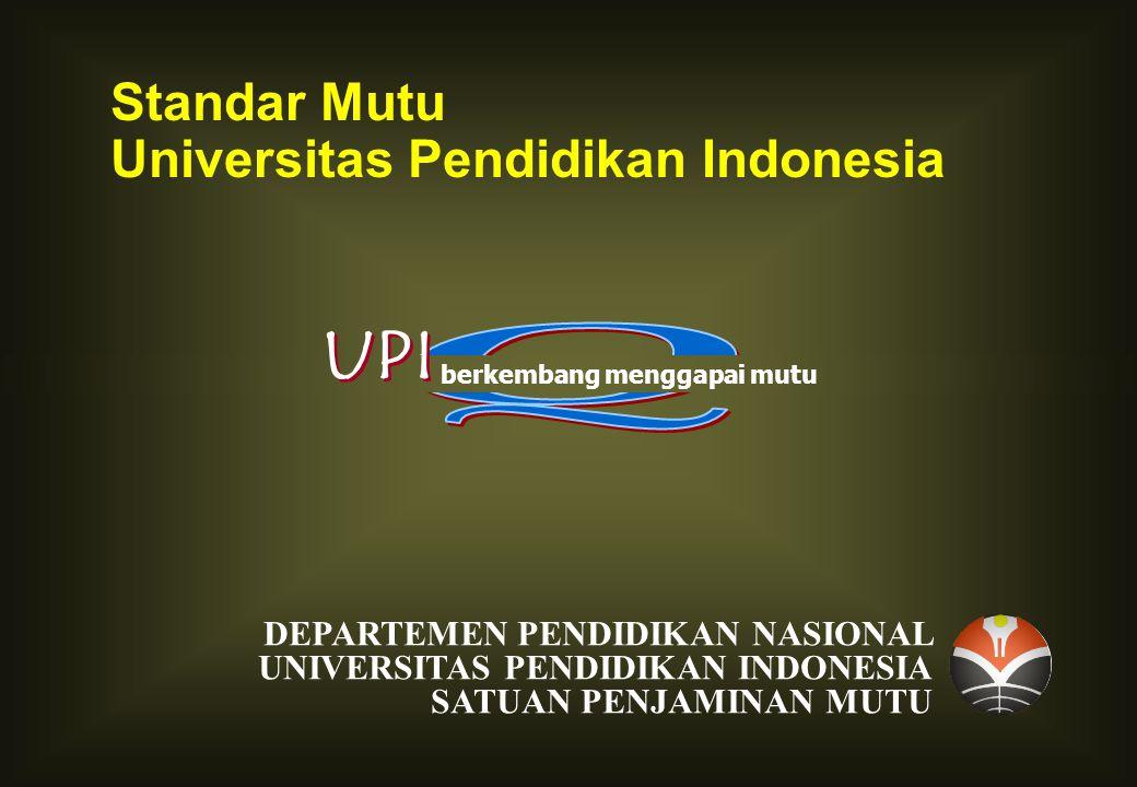 UPI Standar Mutu Universitas Pendidikan Indonesia Q