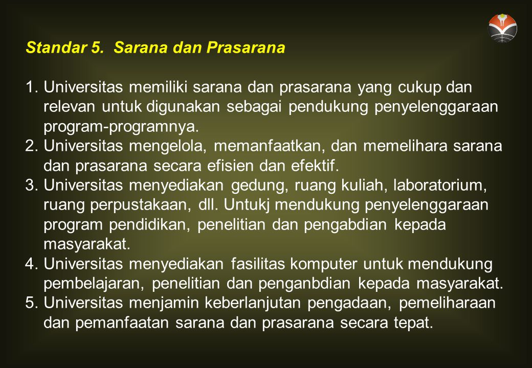 Standar 5. Sarana dan Prasarana