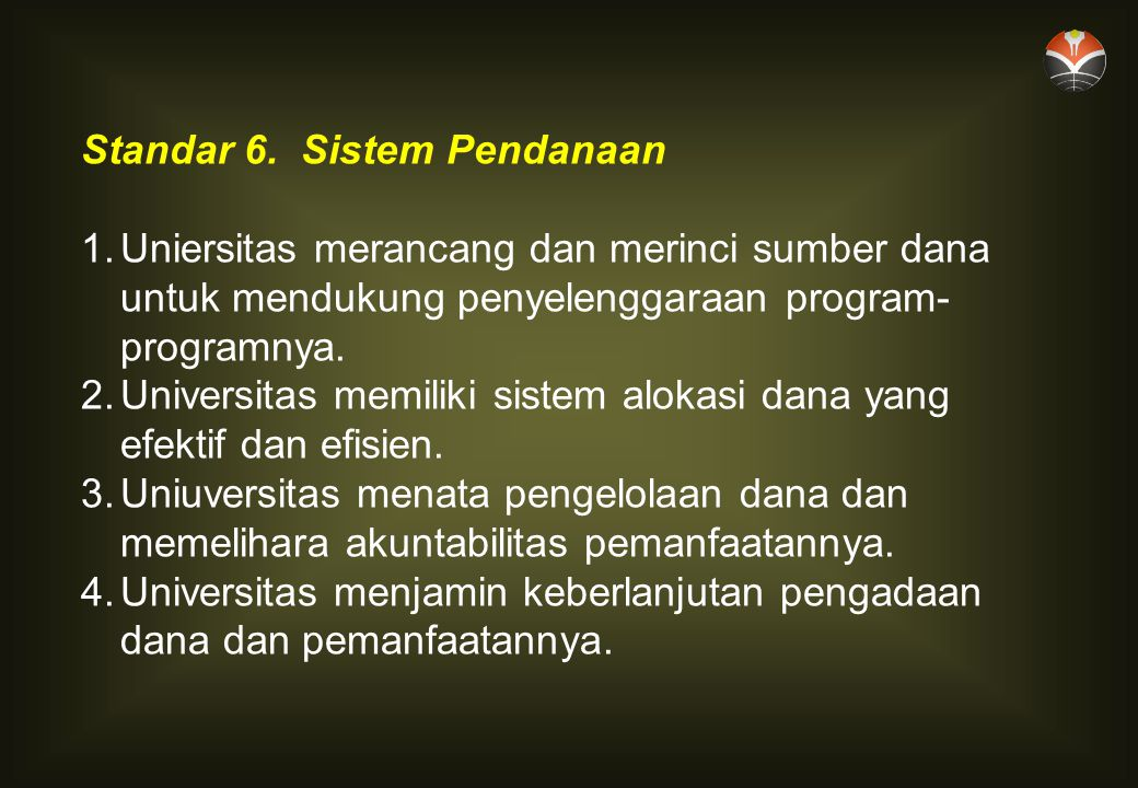 Standar 6. Sistem Pendanaan