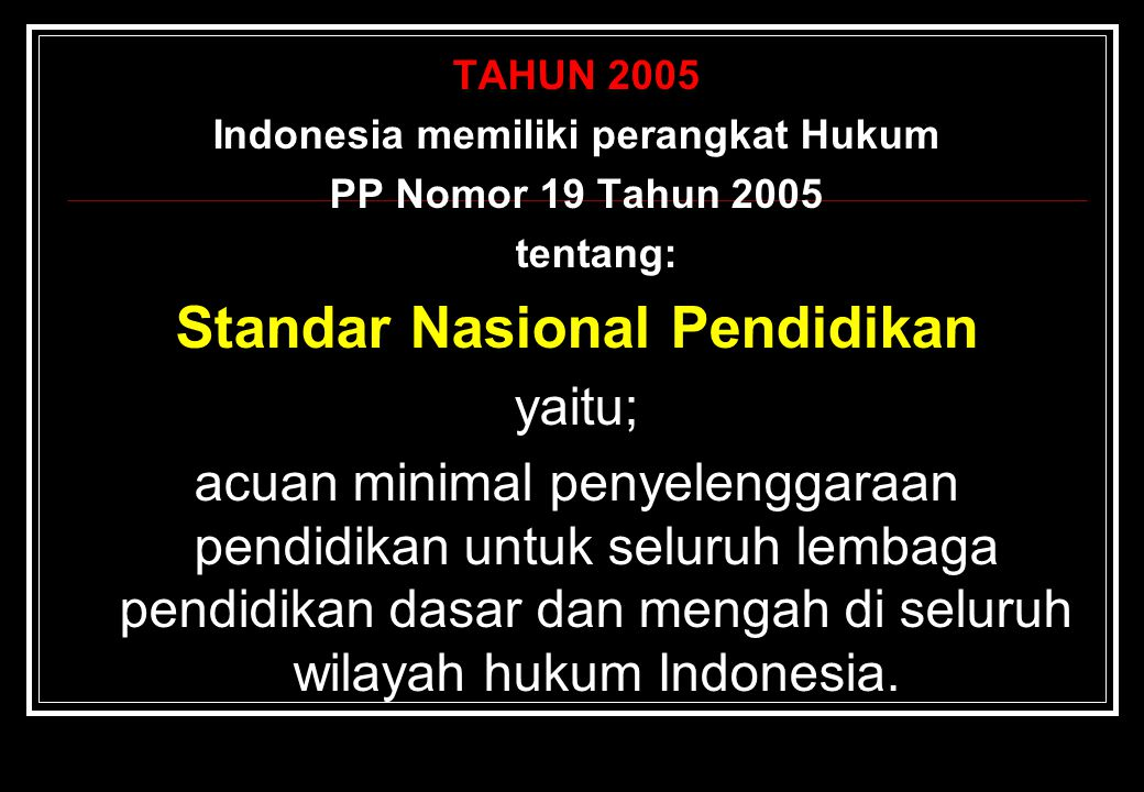 Indonesia memiliki perangkat Hukum