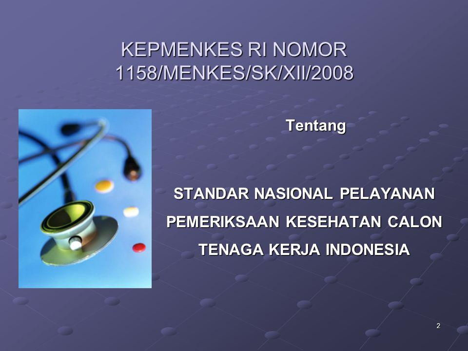 KEPMENKES RI NOMOR 1158/MENKES/SK/XII/2008