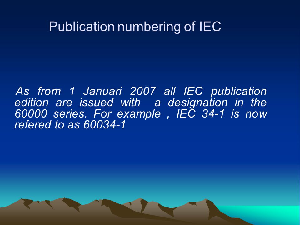 Publication numbering of IEC