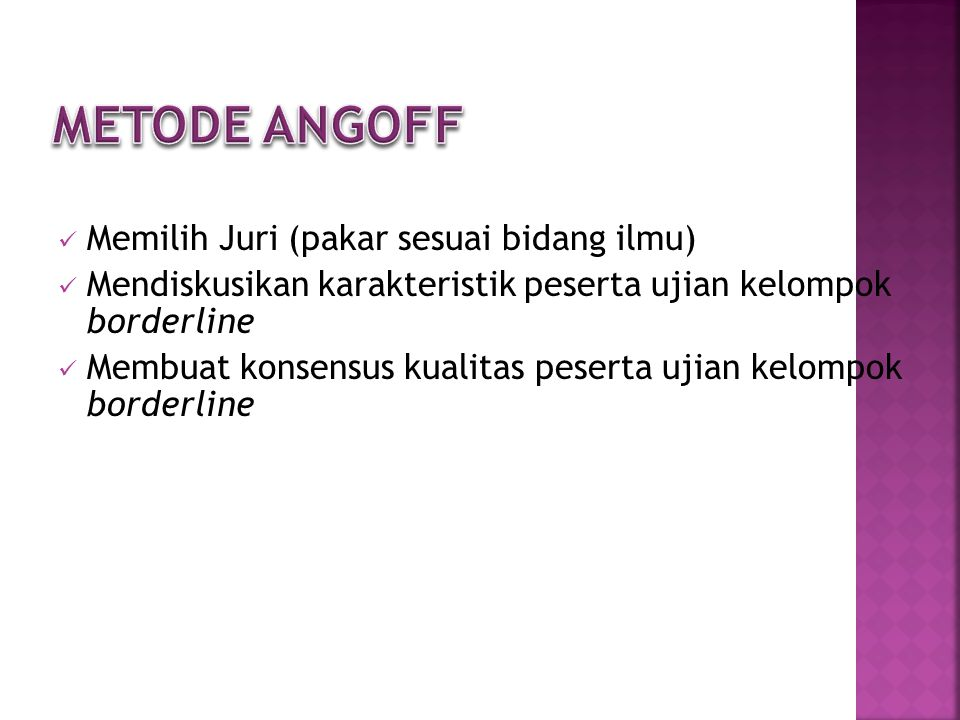 Metode ANGOFF Memilih Juri (pakar sesuai bidang ilmu)