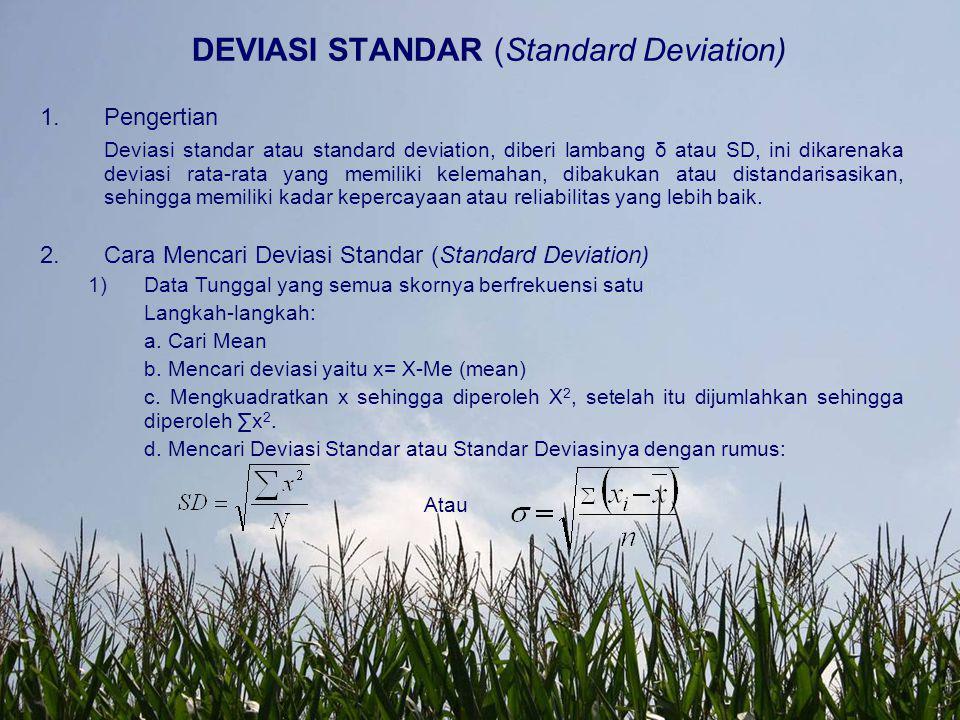 DEVIASI STANDAR (Standard Deviation)