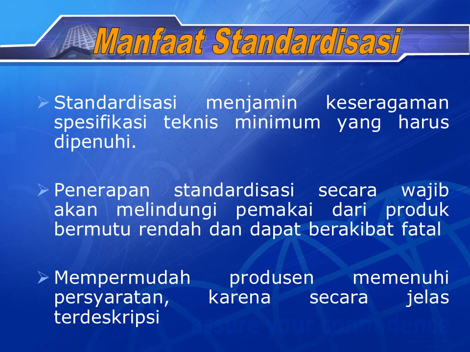 Manfaat Standardisasi
