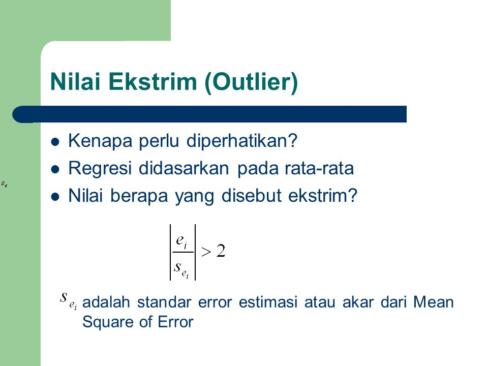 Nilai Ekstrim (Outlier)
