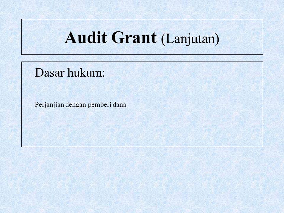 Audit Grant (Lanjutan)