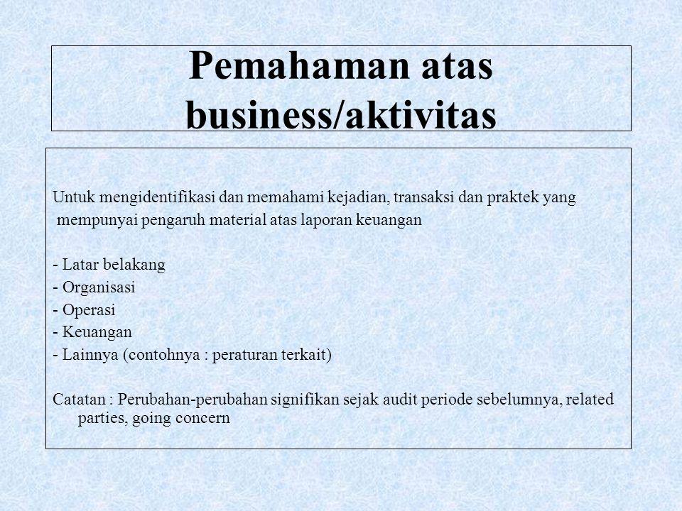 Pemahaman atas business/aktivitas