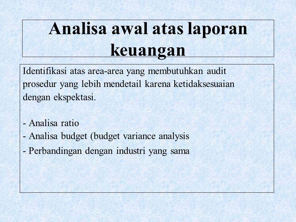 Analisa awal atas laporan keuangan