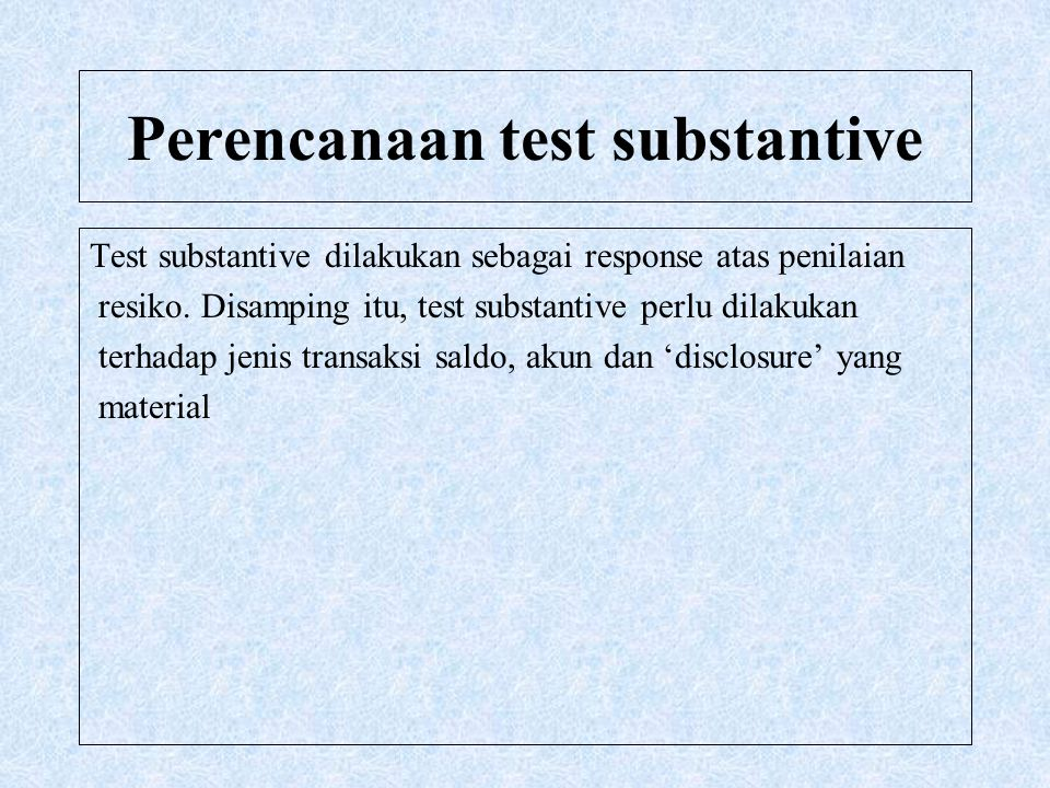Perencanaan test substantive