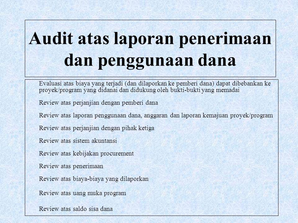 Audit atas laporan penerimaan dan penggunaan dana