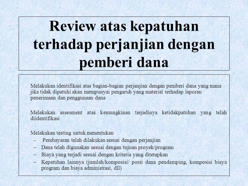 Review atas kepatuhan terhadap perjanjian dengan pemberi dana