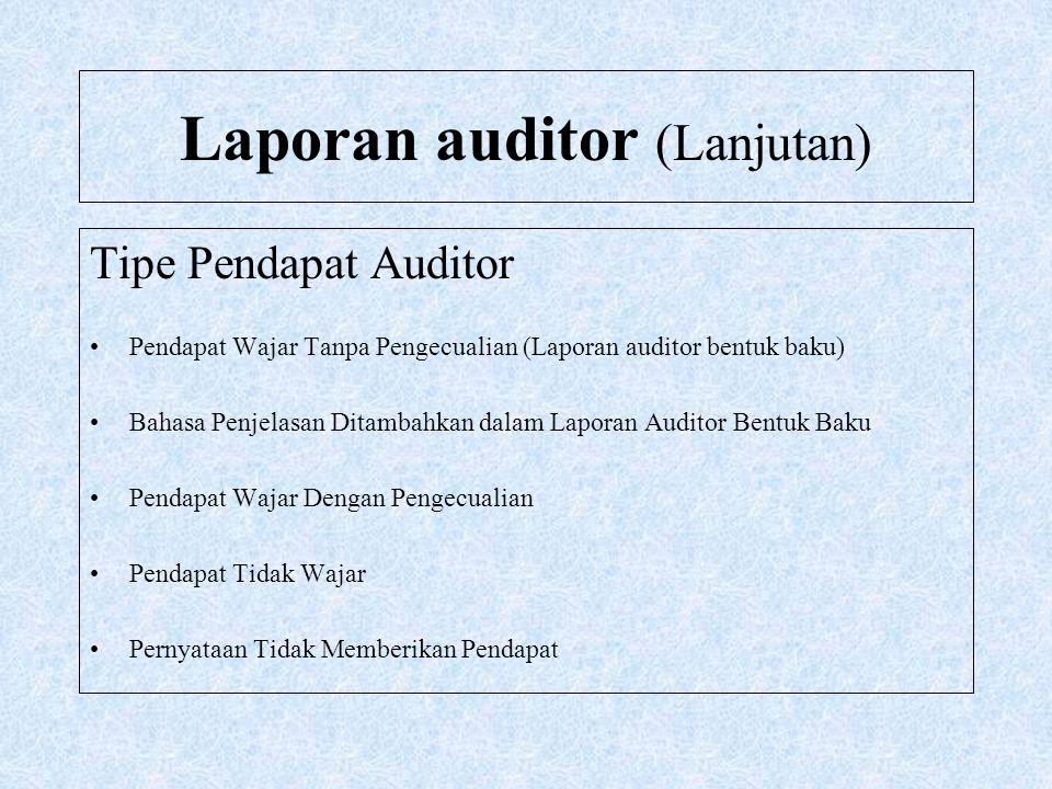Laporan auditor (Lanjutan)