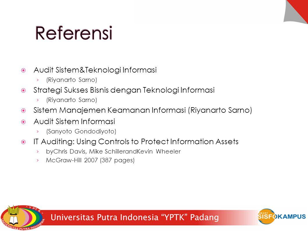 Referensi Audit Sistem&Teknologi Informasi